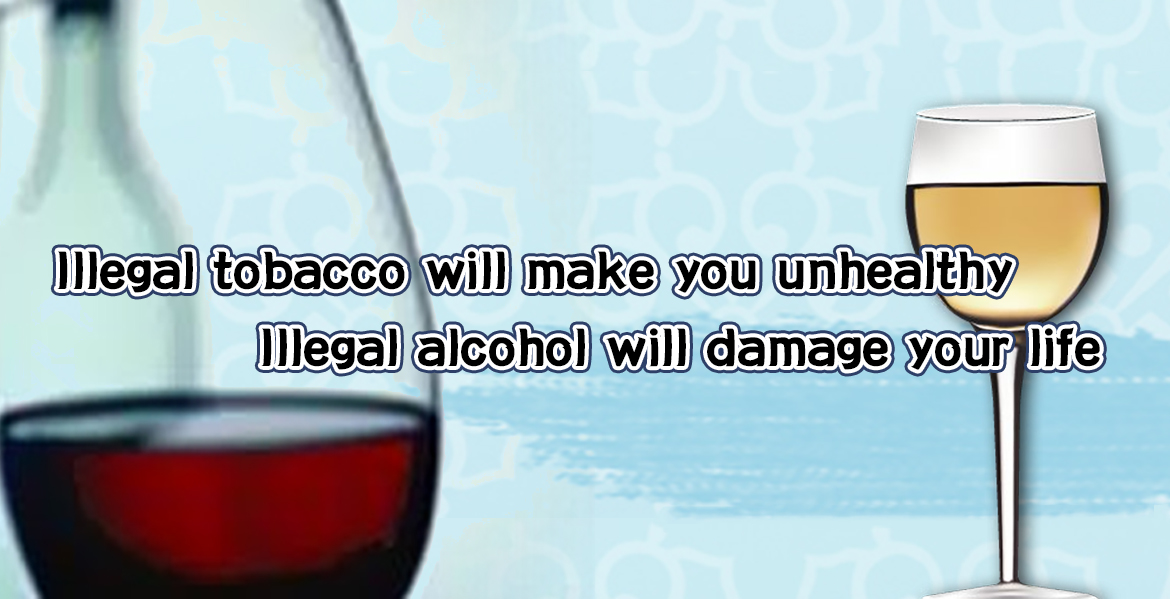 Illegal  tobacco and alcohol Banner