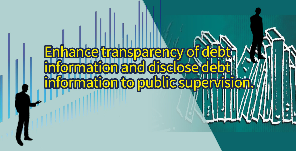 Enhance transparency of debt information and disclose debt information to public supervision